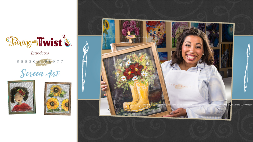 Introducing Rebeca Flott & Painting with a Twist Screen Art
